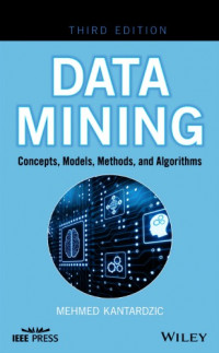 Image of Data Mining: Concepts, Models, Methods, and Algorithms